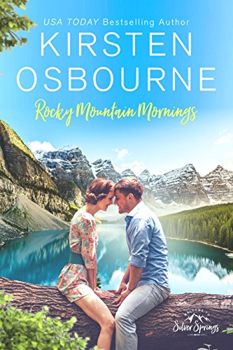 Rocky Mountain Mornings (Roberts of Silver Springs Book 1)