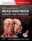 Self-Assessment in Head and Neck Surgery and Oncology, 1e (Expert Consult Title: Online + Print)