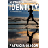 Mistaken Identity: A Malone Mystery (The Malone Mysteries Book 4)