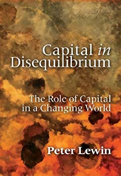 Capital in Disequilibrium: The Role of Capital in a