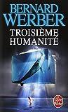 """Afficher """"Troisième humanité"""""""