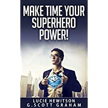 Make Time Your Superhero Power!