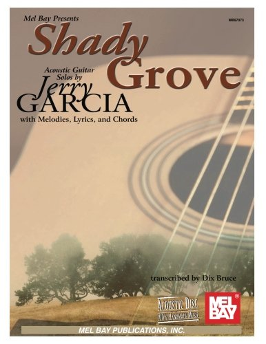 Mel Bay Shady Grove Acoustic Guitar Solos
