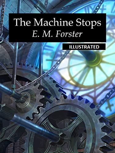 - The Machine Stops