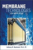 Membrane Processes for Water Reuse (Mechanical Engineering)
