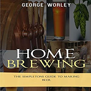Home Brewing Audiobook
