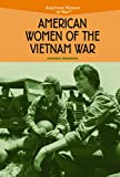 American Women of the Vietnam War, Amanda Ferguson, 0823944484