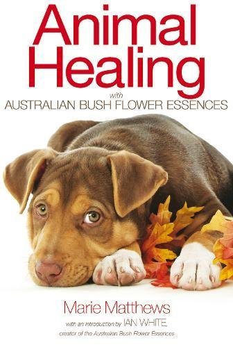 - Animal Healing with Australian Bush Flower Essences