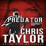 The Predator: The Munro Family Series, Book 3 | Chris Taylor