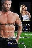 Pete Sebastian, Coach  (First & Ten Series, Book 3)