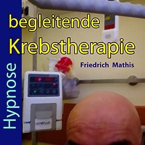 Begleitende Krebstherapie: Hypnose Hörbuch