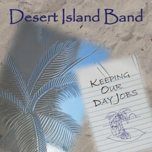 Island Desert Winds - I Like It When the Wind Blows