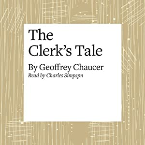 The Canterbury Tales: The Clerk's Tale (Modern Verse Translation) Audiobook