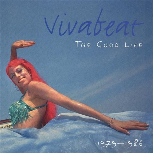 CD : Vivabeat - The Good Life 1979-1986