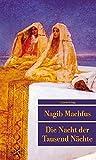 Die Nacht der Tausend Nächte (Unionsverlag Taschenbücher, Band 482)