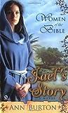 Women of the Bible - Jael's Story, Ann Burton, 0451217896