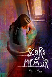 Scars from a Memoir (The Memoir Series Book 2)