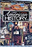 History of the United States, Richard Nelson Current, 0394330803