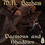 Demons and Shadows | M. H. Bonham