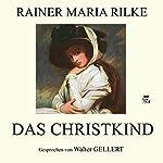 Das Christkind | Rainer Maria Rilke