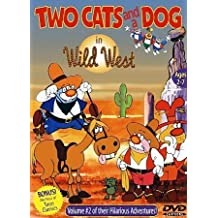Two Cats & A Dog 2: Wild West