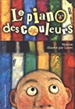 le piano des couleurs french edition