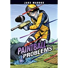 Paintball Problems (Jake Maddox Sports Stories)