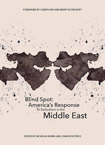 Blind Spot: America's Response to Radicalism in the Middle East