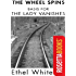 The Wheel Spins (RosettaBooks Into Film Book 9)
