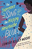 img - for The Supremes Sing the Happy Heartache Blues (Thorndike Press Large Print Basic) book / textbook / text book
