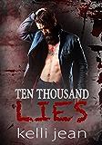 Ten Thousand Lies