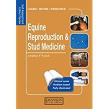 Equine Reproduction & Stud Medicine: Self-Assessment Color Review (Veterinary Self-Assessment Color Review Series)