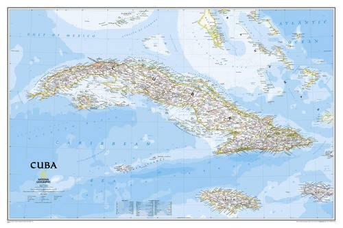 Cuba Map - National Geographic: Cuba Classic Wall Map (36 x 24 inches) (National Geographic Reference Map)