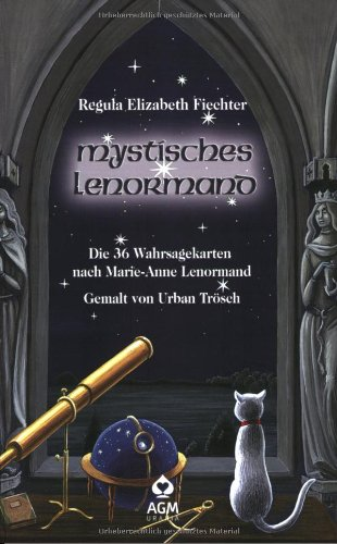 Mystisches Lenormand - Buch: Die 36 Wahrsagekarten nach Marie-Anne Lenormand