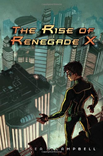 Download The Rise of Renegade X ebook