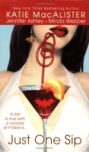 By Katie MacAlister Just One Sip [Mass Market Paperback] ebook