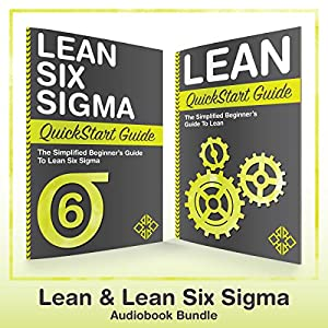 Lean Six Sigma and Lean QuickStart Guides Hörbuch