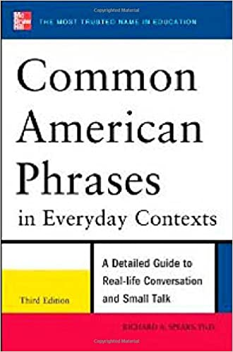 Common American Phrases in Everyday Contexts (3rd Edition)