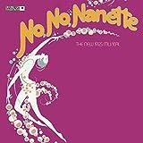 No, No, Nanette - The New 1925 Musical (1971 Broadway Revival Cast)