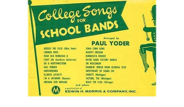 College Songs for School Bands - 1st Trombone: Paul Yoder