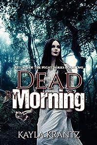 Dead By Morning by Kayla Krantz ebook deal