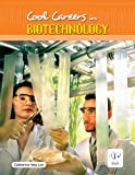 Cool Careers in Biotechnology, Catherine Ivey Lee, 1933798343