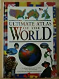 Ultimate Atlas of the World, Philip and Lye, Keith Steele, 1840849908