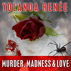 Murder, Madness & Love Audiobook