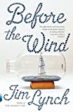 img - for Before the Wind: A Novel (Vintage Contemporaries) book / textbook / text book