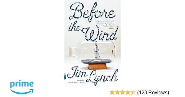 a47e9515df8df Before the Wind: A Novel (Vintage Contemporaries): Jim Lynch:  9780307949356: Amazon.com: Books