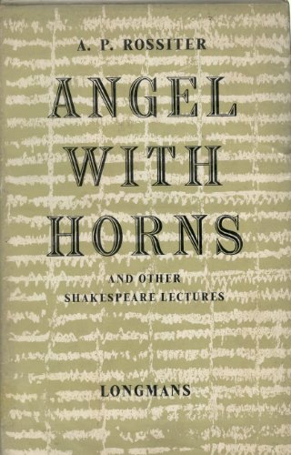 Angel with Horns, and Other Shakespeare Lectures ()