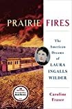 #2: Prairie Fires: The American Dreams of Laura Ingalls Wilder