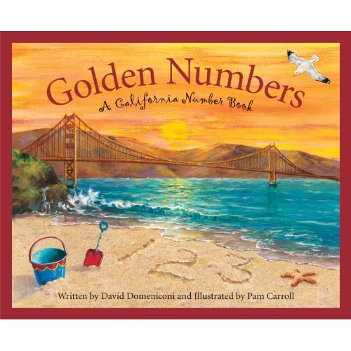 Golden Numbers: A California Number Book (Count Your Way Across the USA) David Domeniconi and Pam Carroll