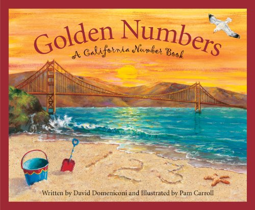 Golden Numbers: A California Number Book (America by the Numbers)